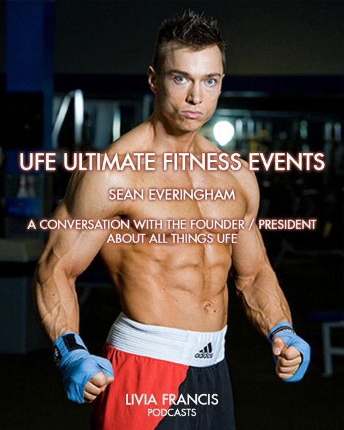 UFE Ultimate Fitness Events - a conversation with Sean Everingham